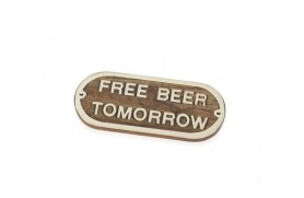 """FREE BEER TOMORROW"" Plate"